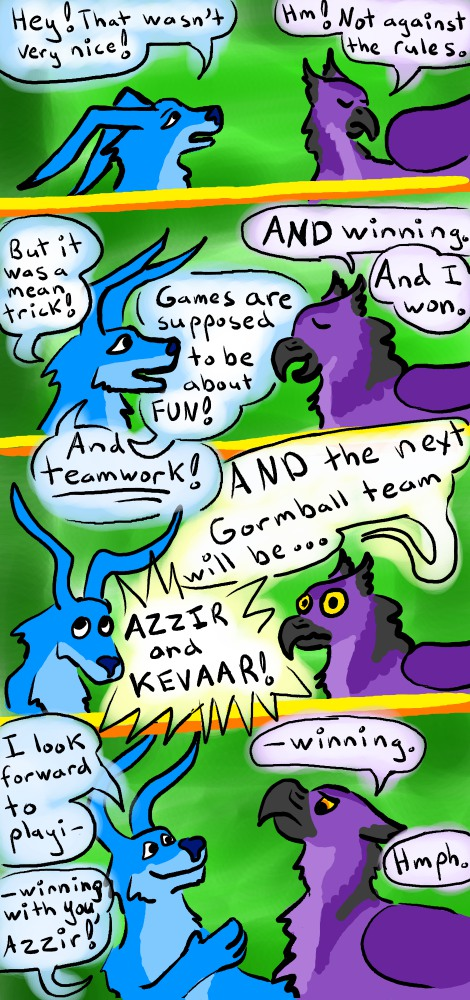 A blue gelert accuses a Darigan eyrie of cheating. They are shocked to be assigned as teammates in the next round of Gormball.