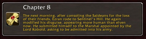 Chapter 8: The next morning, after consoling the Saldeans for the loss of their friends, Ezran rode to Sentinel's Hill. He again modified his disguise, appearing more human than elven now. He submitted himself to the Marshal appointed by the Lord Kobold, asking to be admitted into his army.